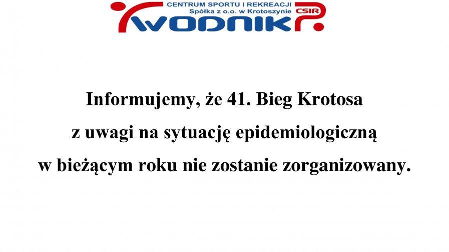 Informacja dotycząca 41. Biegu Krotosa.
