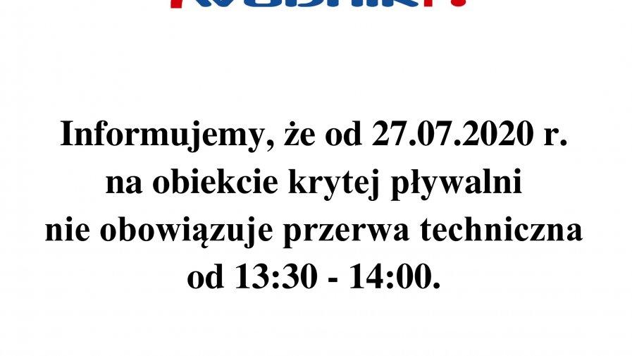 Informacja dot. nieobowiązującej od 27.07.2020 r. przerwy technicznej na krytej pływalni.
