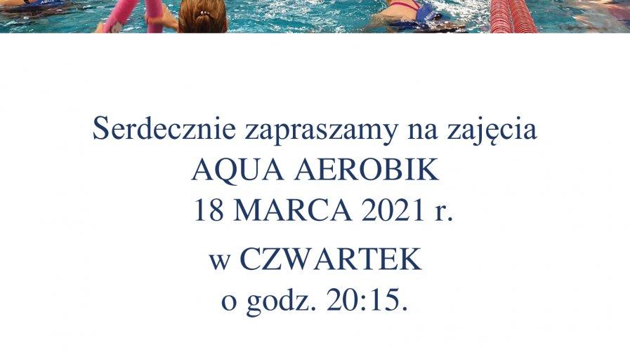 AQUA AEROBIK 18.03.2021 w czwartek o 20:15.